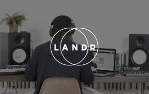 LANDR Sound like a pro without paying studio rates or learning complex plug-ins